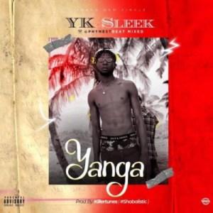 Yk Sleek - Yanga (Prod. Killertunes)